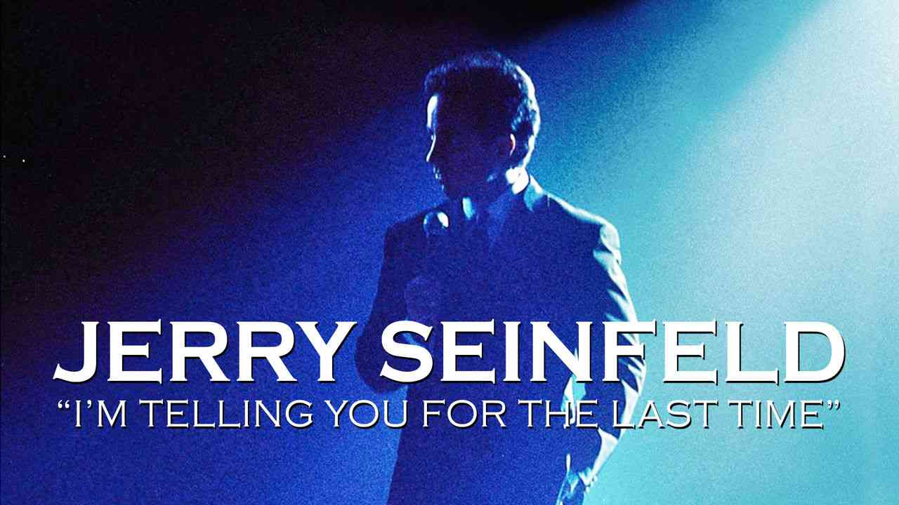 Jerry Seinfeld: I'm Telling You for the Last Time 1999