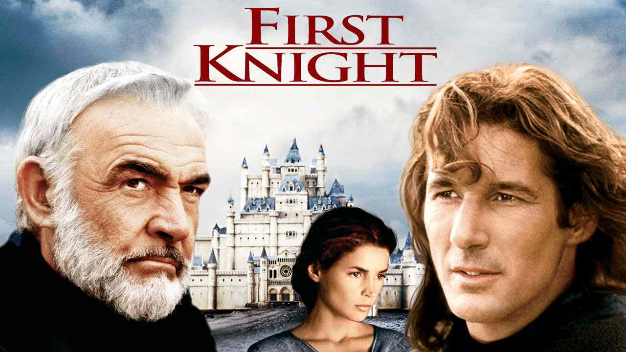 First Knight (1995) –  Action, Adventure, Drama