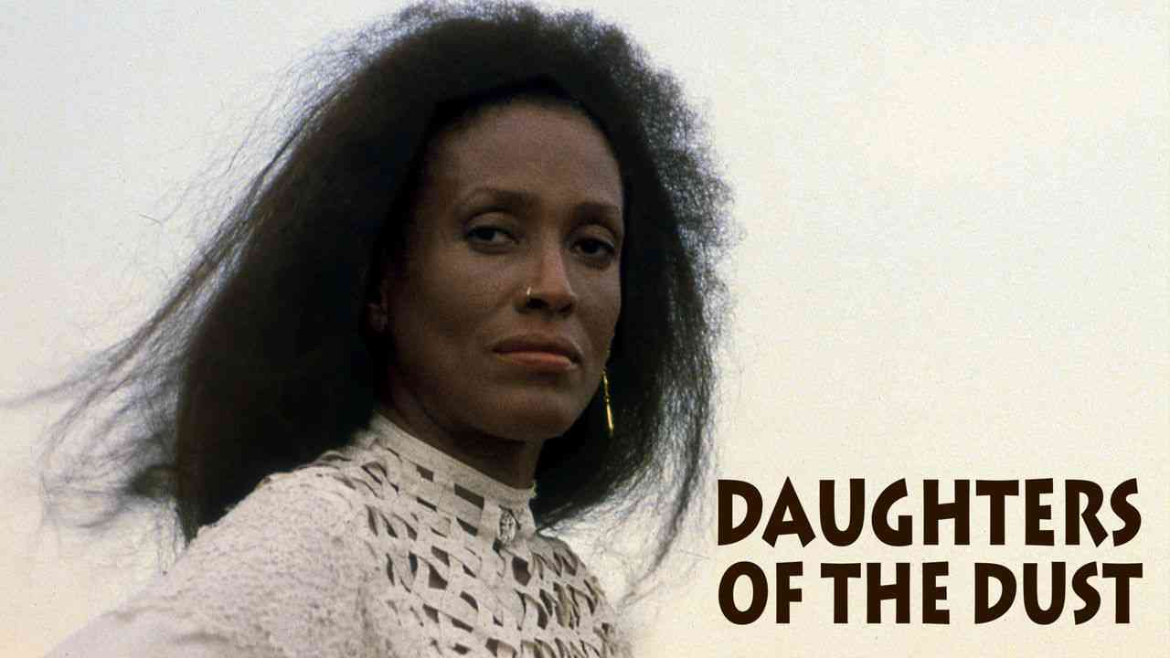 Daughters of the Dust 1991