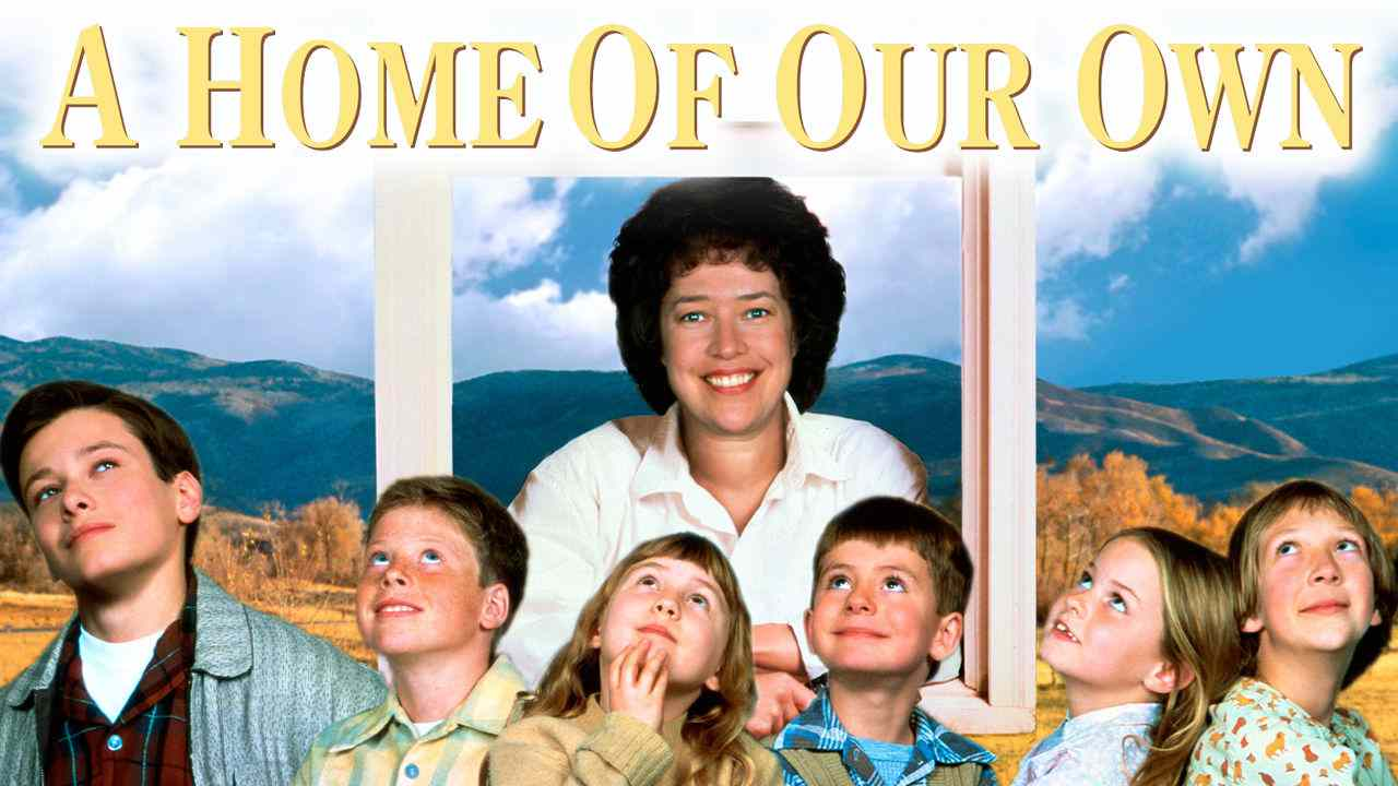 A Home Of Our Own (1993) – Biography, Drama