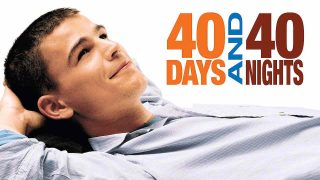 40 Days and 40 Nights 2002
