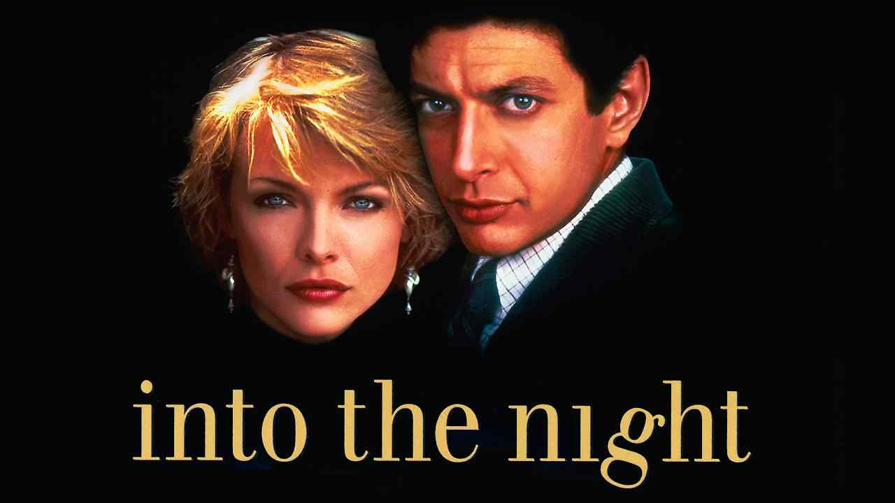 Into the Night (1985) – Action, Comedy, Crime