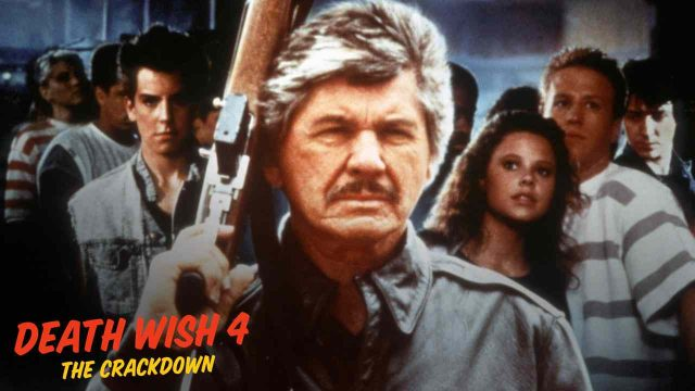 Death Wish 4: The Crackdown 1987