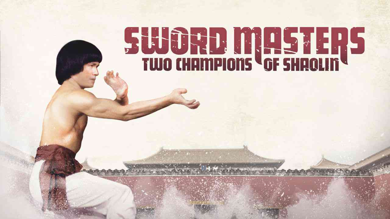 Sword Masters: Two Champions of Shaolin 1980