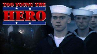 Too Young the Hero 1988