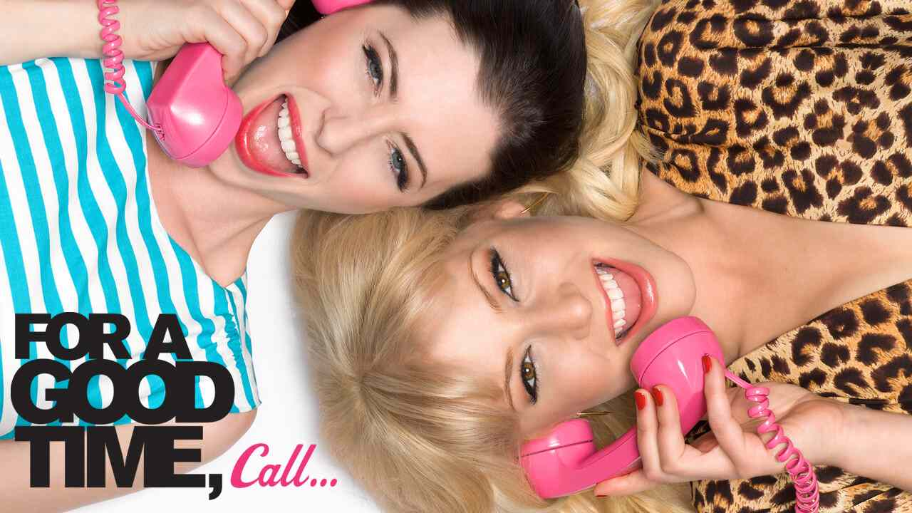 For a Good Time, Call… 2012