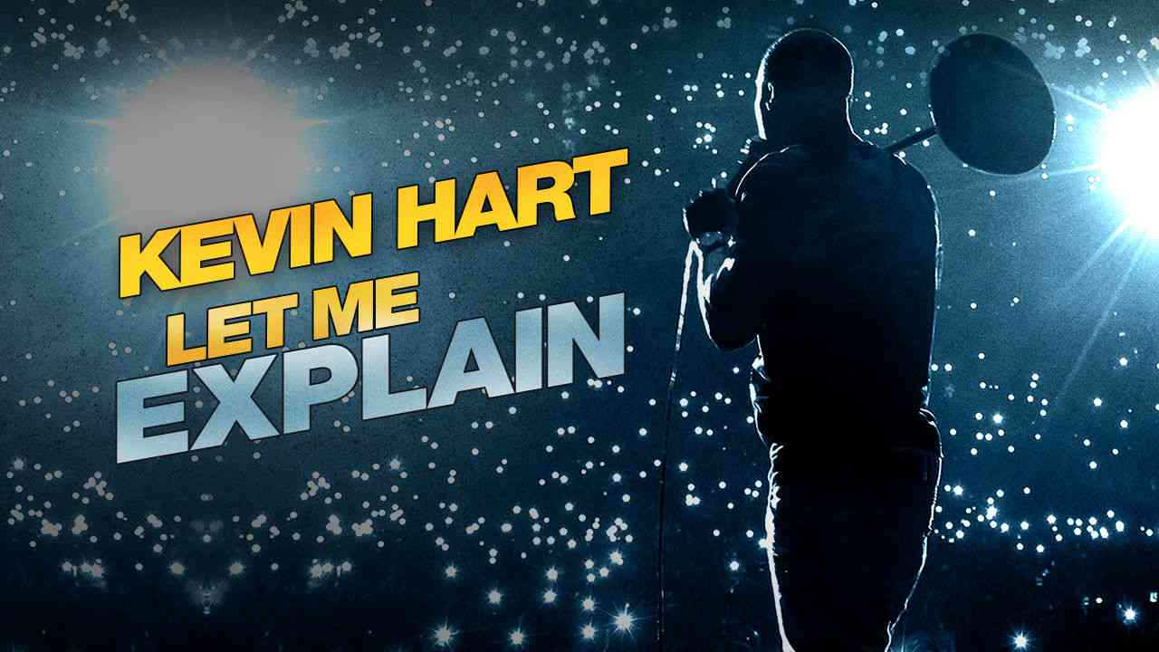 Kevin Hart: Let Me Explain 2013
