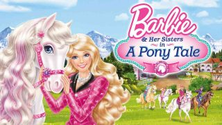 Barbie & Her Sisters in a Pony Tale 2013