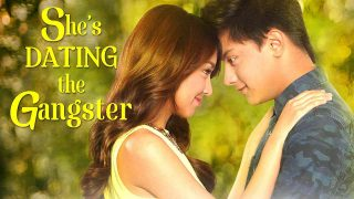 She's Dating the Gangster 2014
