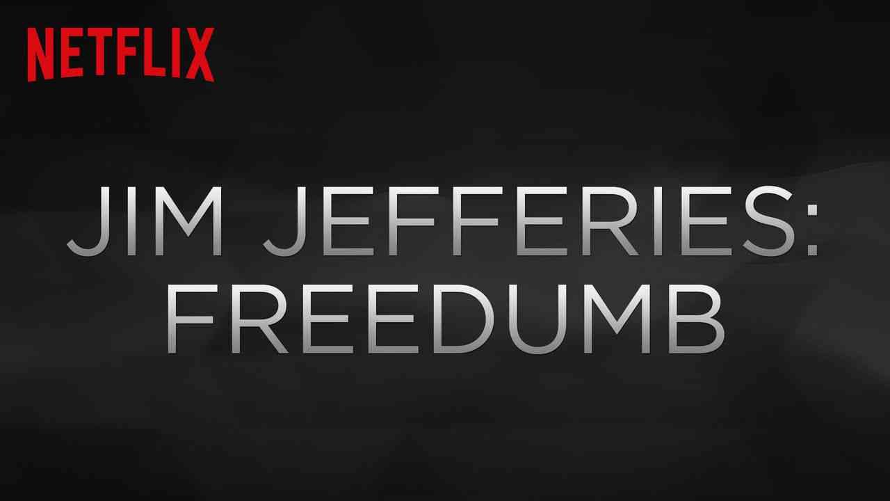 Jim Jefferies: Freedumb 2016