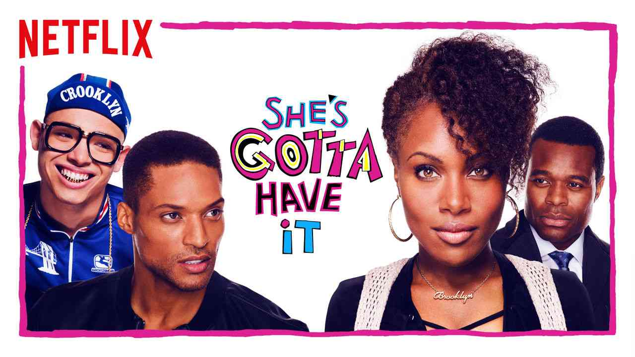 She's Gotta Have It 2017
