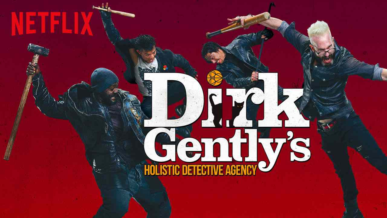Dirk Gently's Holistic Detective Agency 2016