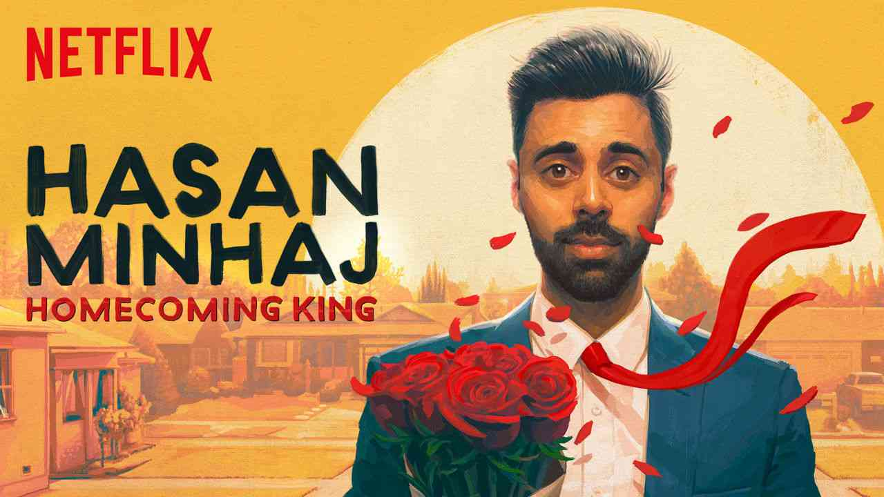 Hasan Minhaj: Homecoming King 2017