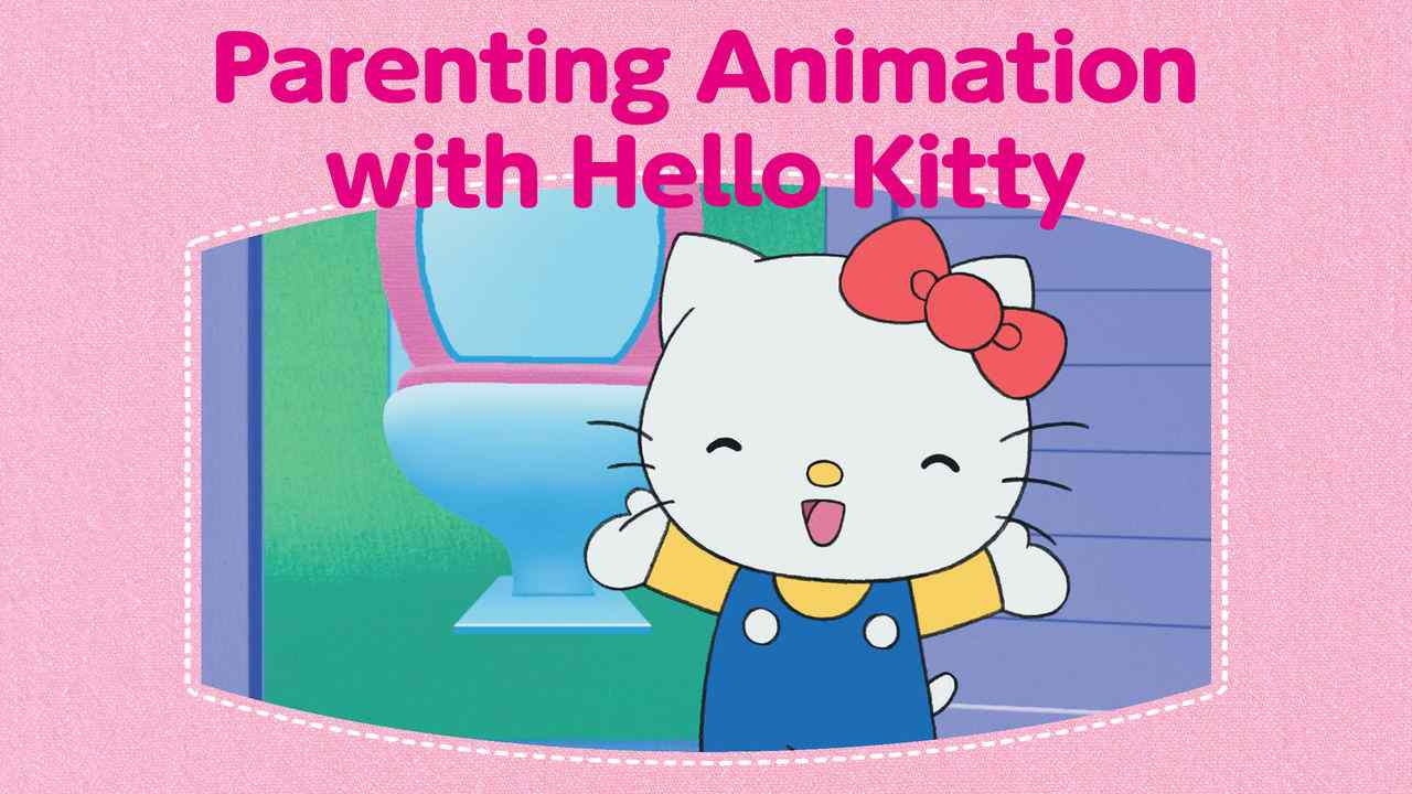 Parenting Animation with Hello Kitty 2013