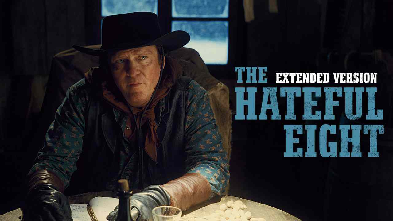 The Hateful Eight: Extended Version 2015