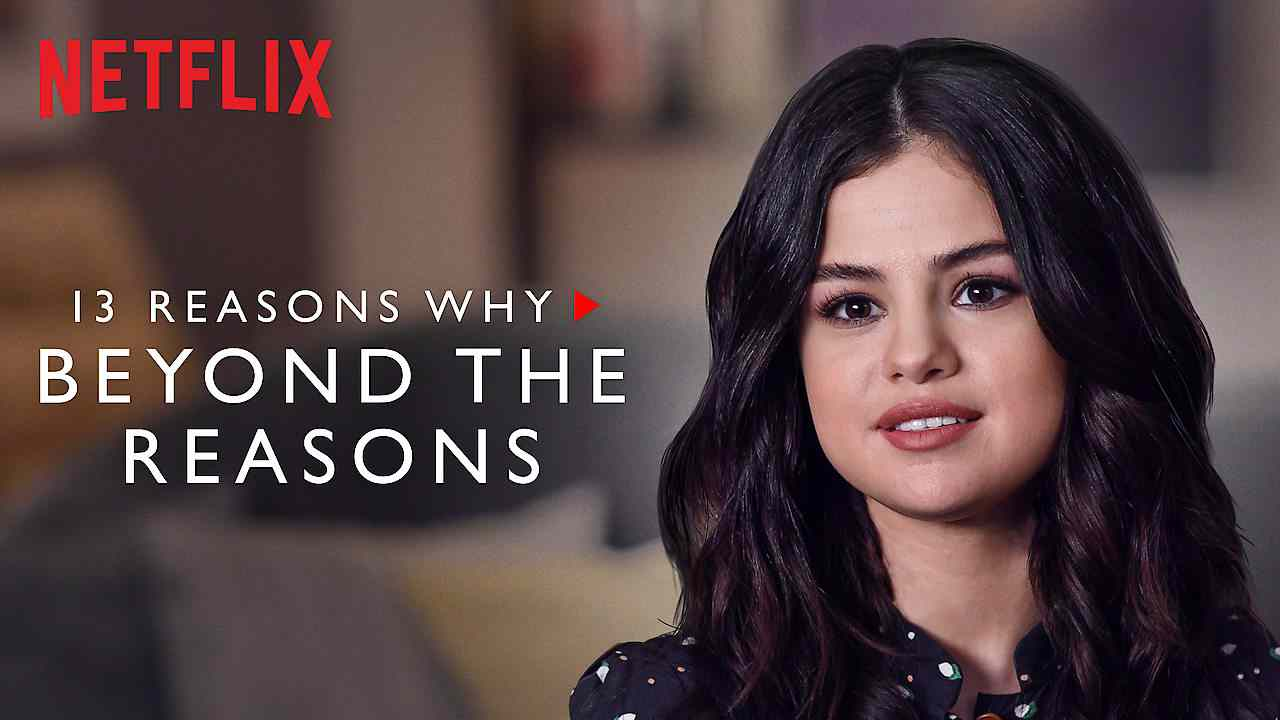Is '13 Reasons Why: Beyond the Reasons' movie streaming on