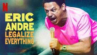 Eric Andre: Legalize Everything 2020