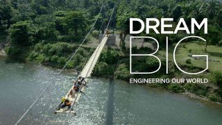 Dream Big: Engineering Our World 2017