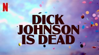 Dick Johnson Is Dead 2020