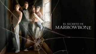 El secreto de Marrowbone 2017