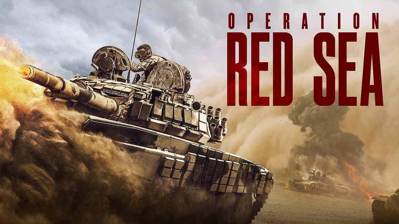 Is Movie Operation Red Sea 2018 Streaming On Netflix