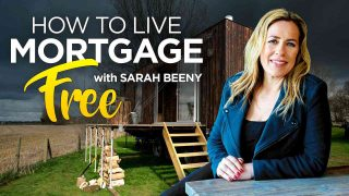 How to Live Mortgage Free with Sarah Beeny 2018