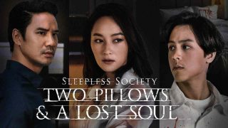 Sleepless Society: Two Pillows & A Lost Soul 2020