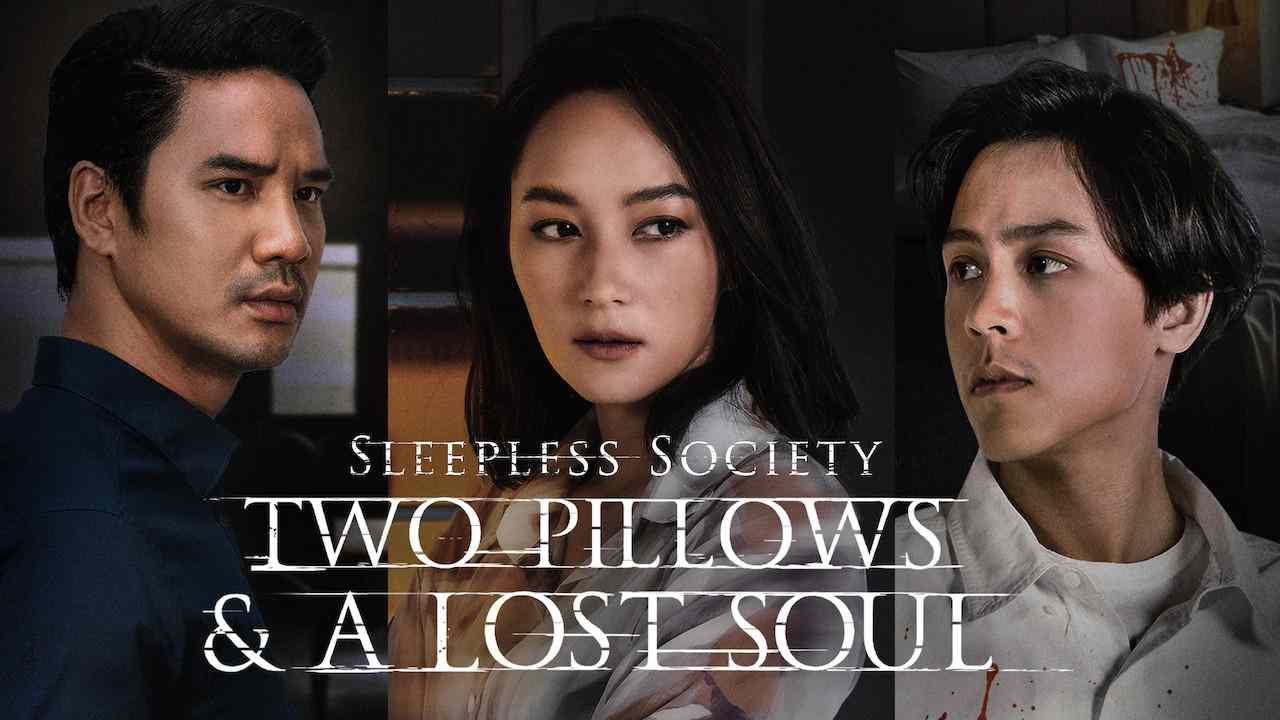Is 'Sleepless Society: Two Pillows & A Lost Soul 2020' TV ...