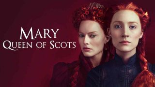 Mary, Queen of Scots 2018