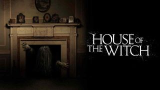 House of the Witch 2017