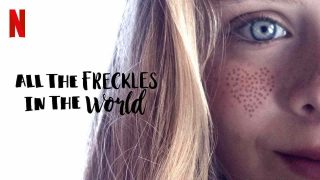 All the Freckles in the World 2020