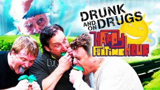 The Drunk and on Drugs Happy Funtime Hour 2011
