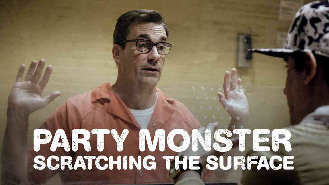 Party Monster: Scratching the Surface 2018