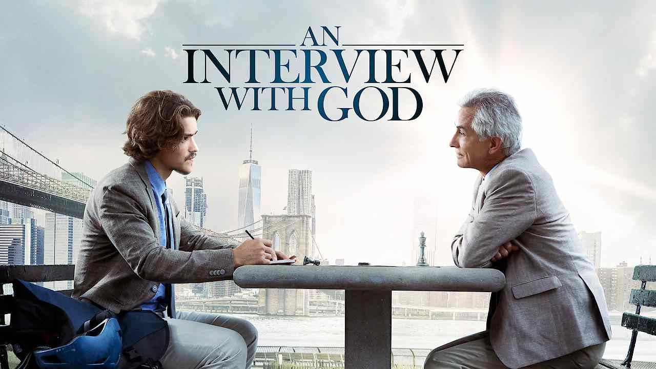 An Interview with God 2018