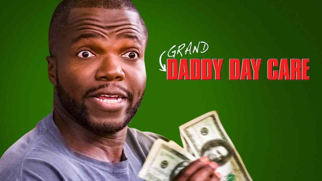 Grand-Daddy Day Care 2019