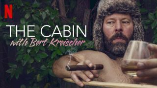 The Cabin with Bert Kreischer 2020