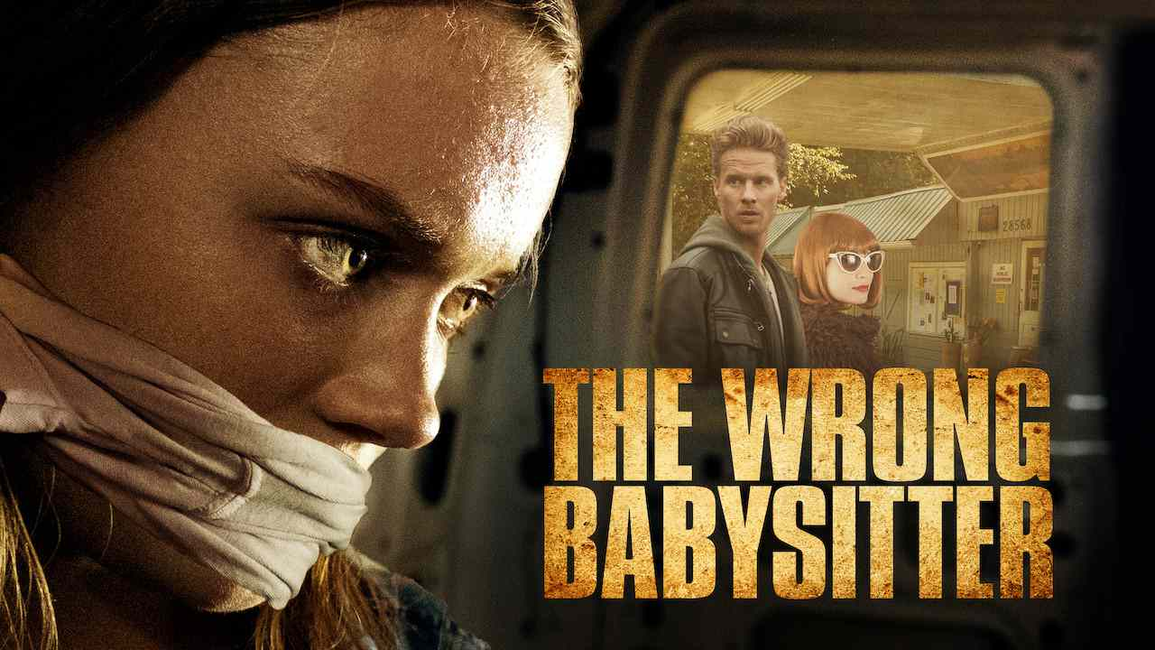 The Wrong Babysitter 2017