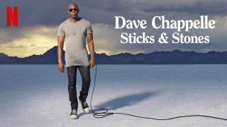 Dave Chappelle: Sticks and Stones 2019