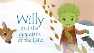 Willy and the Guardians of the Lake: Tales from the Lakeside Winter Adventure 2018