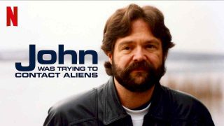 John Was Trying to Contact Aliens 2020