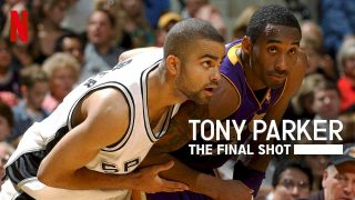Tony Parker: The Final Shot 2020