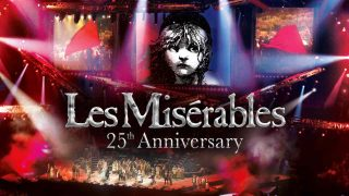 Les Miserables 25th Anniversary 2010