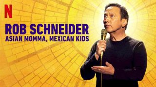 Rob Schneider: Asian Momma, Mexican Kids 2020