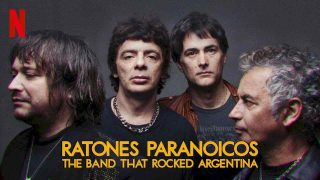 Ratones Paranoicos: The Band that Rocked Argentina 2021