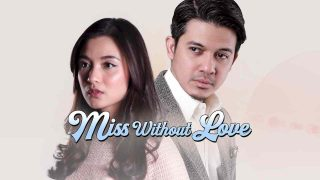 Miss Without Love 2019