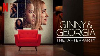 Ginny & Georgia – The Afterparty 2021