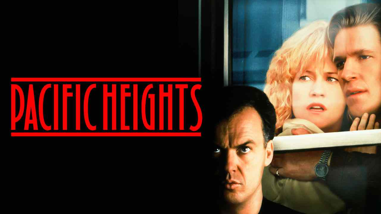 Pacific Heights (1990) –  Thriller