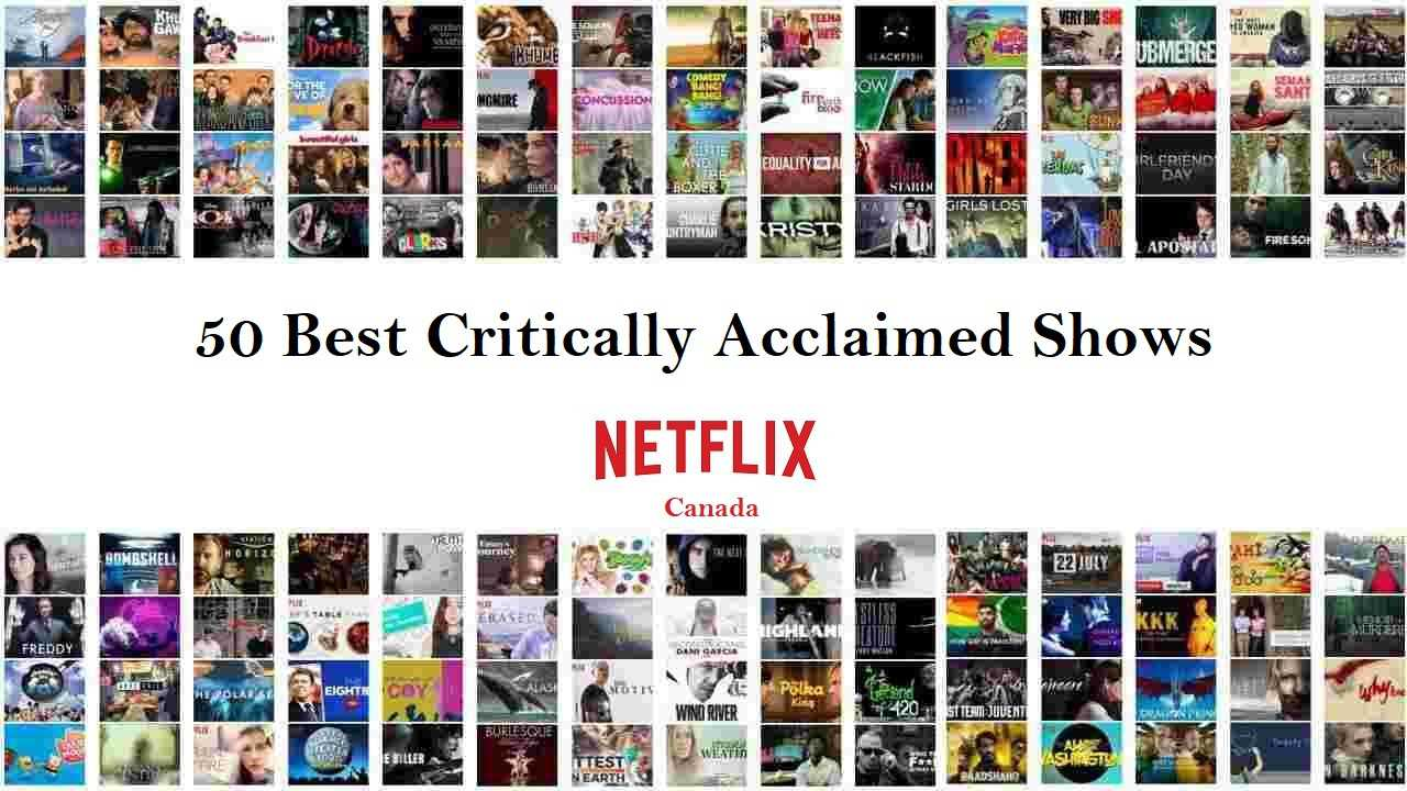 Best Critically Acclaimed Shows on Netflix Canada