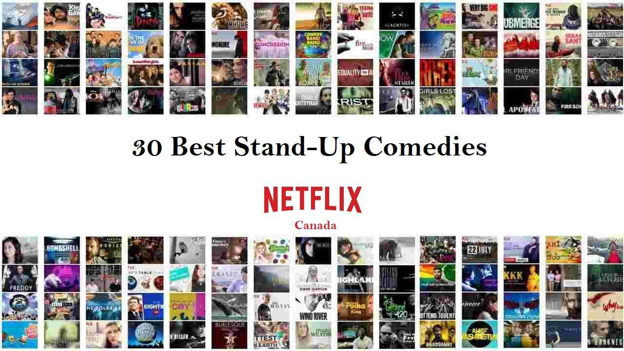 Best Stand-Up Comedies on Netflix Canada
